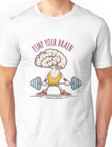 Pimp Your Brain Unisex T-Shirt