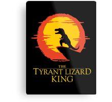 The Tyrant Lizard King  Metal Print