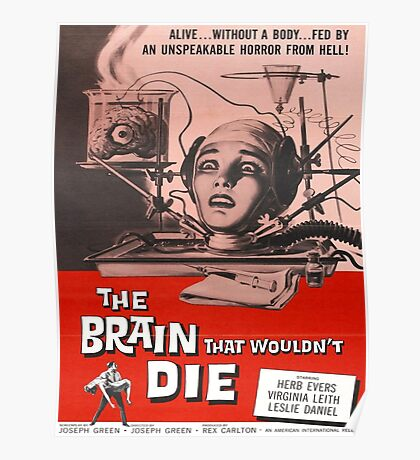 The Brain that Wouldn't Die vintage poster Poster