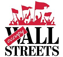 Occupy ALL Streets by artpolitic