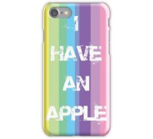 I have an Apple iPhone Case/Skin