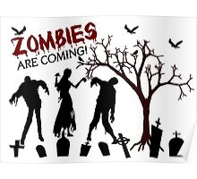 Zombies Are Coming Poster