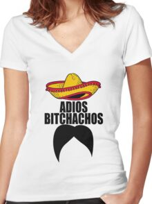 Adios Bitchachos Mexican Mustache Women's Fitted V-Neck T-Shirt