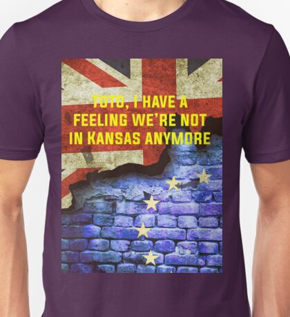 Brexit - scary alternate new reality Unisex T-Shirt