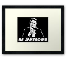 Be Awesome Barney Stinson How I Met Your Mother Framed Print