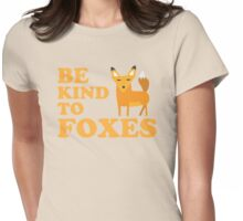 Be kind to FOXES Womens Fitted T-Shirt