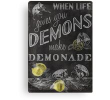 When Life Gives You Demons... Canvas Print