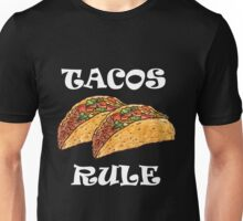 Mexican - Tacos Rule Graphic Mexican Unisex T-Shirt
