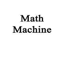 Math Machine  by supernova23