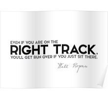 right track, run over - will rogers Poster