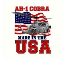 AH-1 Cobra Made in the USA Art Print