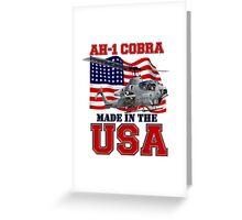 AH-1 Cobra Made in the USA Greeting Card