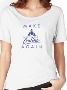 Make America Online Again Women's Relaxed Fit T-Shirt