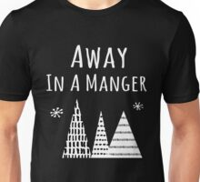Away in a Manger Christmas Carols Holiday Unisex T-Shirt