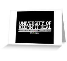 University of Keepin' It Real Greeting Card