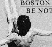 Boston Manor Be Nothing Sticker