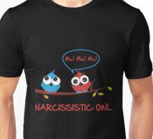 Narcissistic owl Unisex T-Shirt
