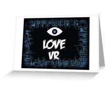 Love VR Greeting Card