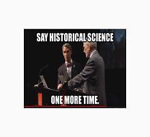 Historical Science Unisex T-Shirt