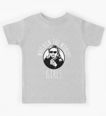 Hillary Clinton Who Run The World Kids Tee
