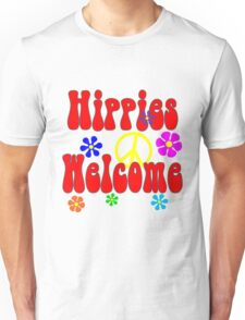 Hippies welcome Unisex T-Shirt