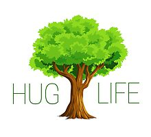 hug life tree hippie hippies inspirational natural green nature spiritual relaxning vegetarian vege t shirts Photographic Print