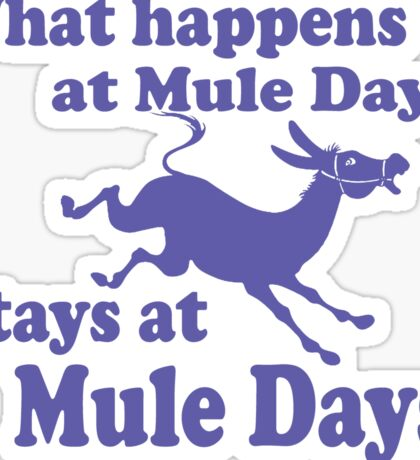 Mule Day Sticker