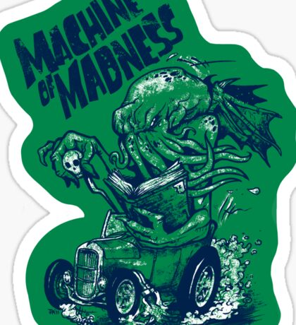 Machine of Madness Sticker