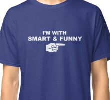 My girlfriend is smart & funny Classic T-Shirt