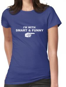 My girlfriend is smart & funny Womens Fitted T-Shirt