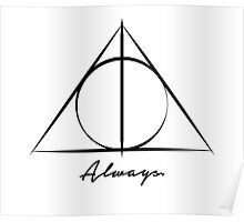 Deathly Hallows - Always Poster