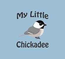 My Little Chickadee Unisex T-Shirt