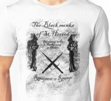 The black monks of St Herod Unisex T-Shirt