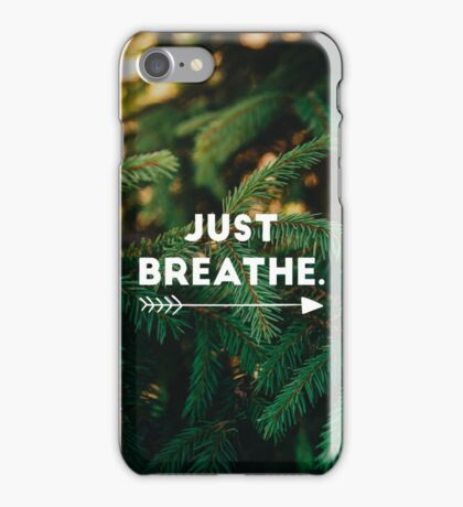 Just Breathe Motivational Quote iPhone Case/Skin