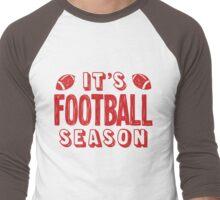 It's football season Men's Baseball ¾ T-Shirt