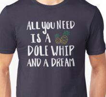 Dole Whip Dreams Unisex T-Shirt