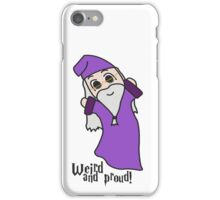 Weird and Proud iPhone Case/Skin