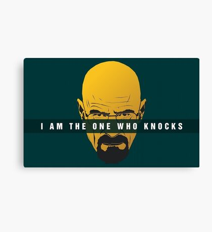 Breaking Bad - I am the one who knocks Canvas Print