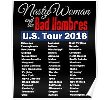 Nasty Woman and the Bad Hombres - US Tour 2016 Poster