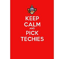 Keep Calm and Pick Techies Photographic Print