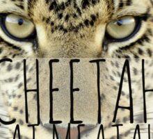 CHEETAH EAT MEATAH Sticker
