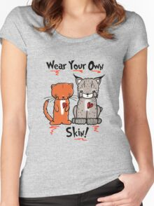 Wear Your Own Skin! Women's Fitted Scoop T-Shirt