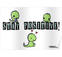 Stay Positive! Poster