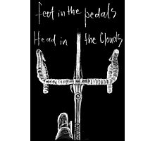 Feet in the Pedals, Head in the Clouds Photographic Print