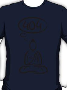 Buddha meditation 404 T-Shirt