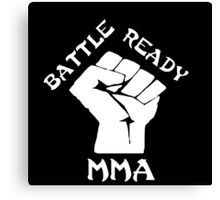 Battle ready MMA Canvas Print