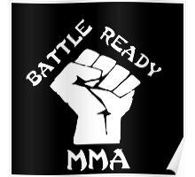 Battle ready MMA Poster