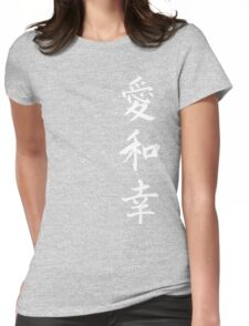 Love Peace Happiness Kanji (White Writing) Womens Fitted T-Shirt