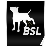 Piss on BSL Breed Specific Legislation Poster
