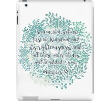 Matthew 6:33 iPad Case/Skin